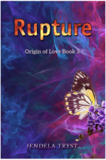 Origin of Love 3: Rupture