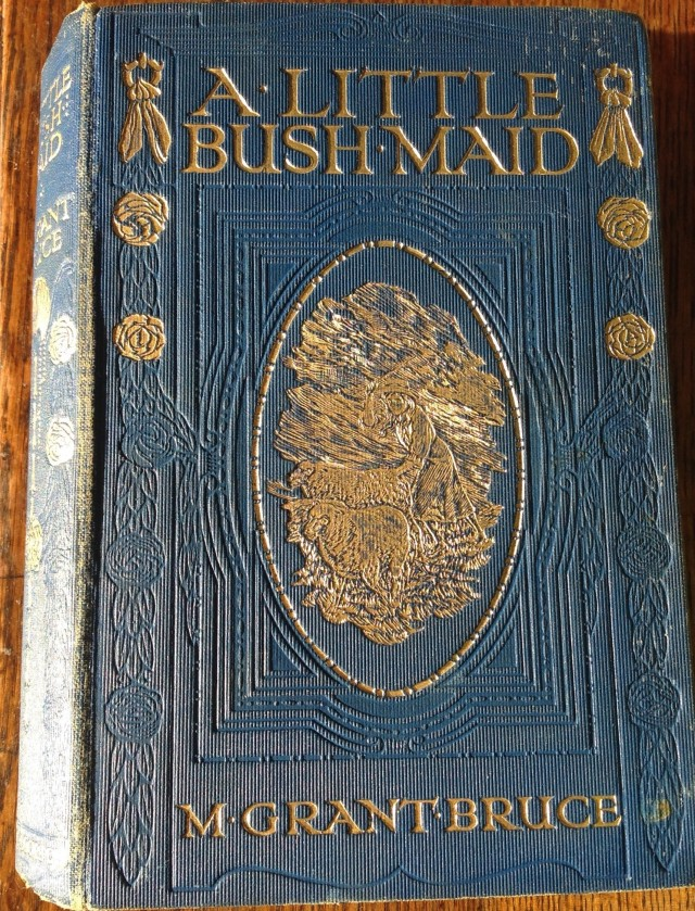 A Little Bush-Maid by Mary Grant Bruce (author's photograph)