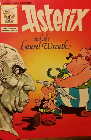 Asterix and the Laurel Wreath, by Goscinny and Uderzo