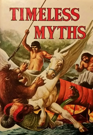 Timeless Myths, by Brenda Ralph Lewis