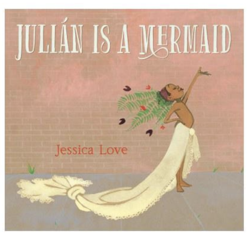 Julián is a Mermaid, by Jessica Love